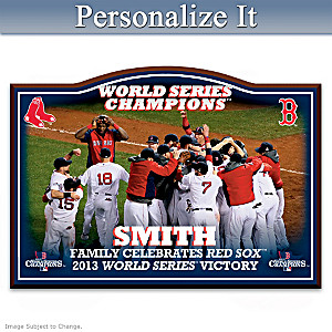 Red Sox 2013 World Series Personalized Welcome Sign