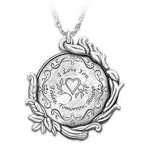 """Today, Tomorrow And Always"" Love Token Pendant Necklace"